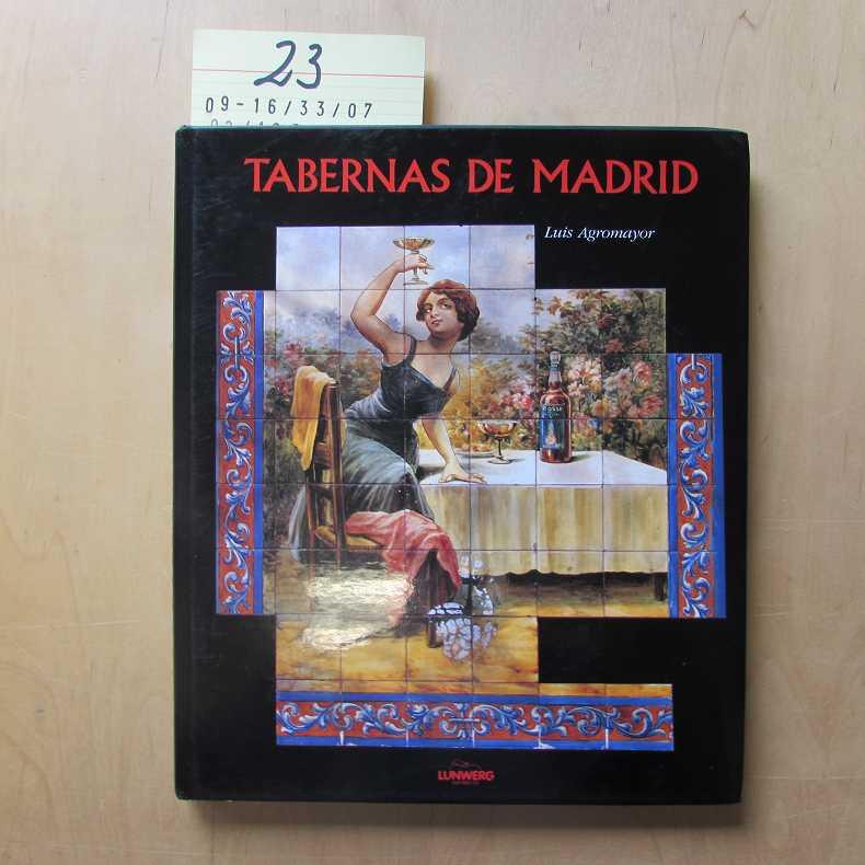 Tabernas de Madrid - Agromayor, Arredondo Luis