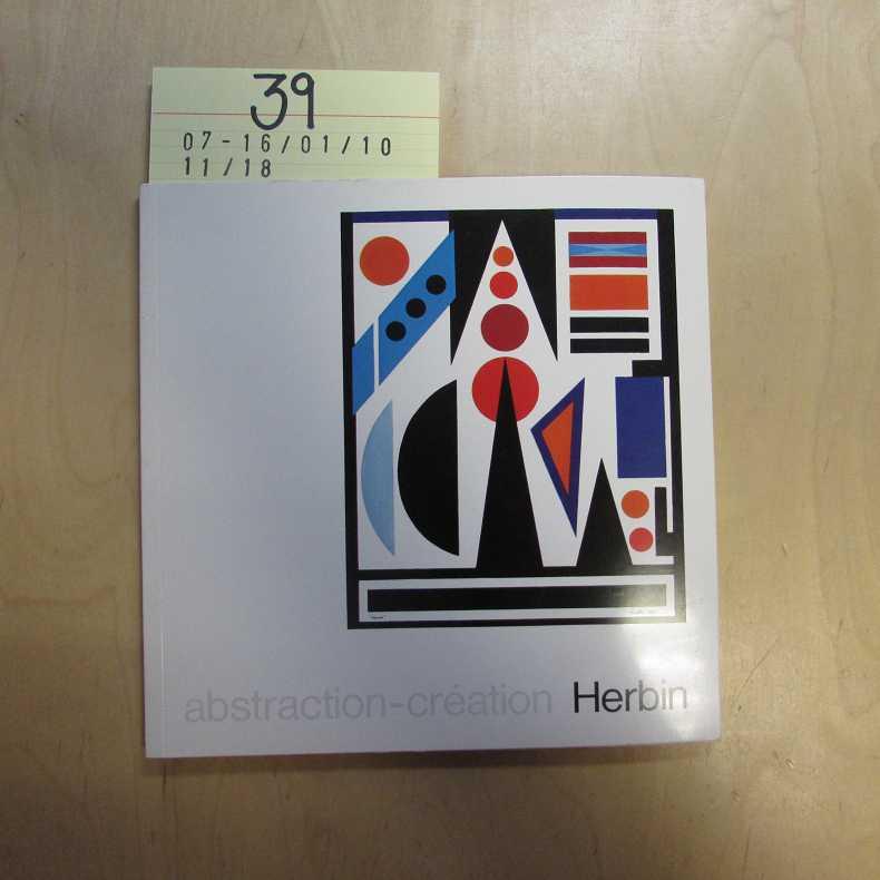 Abstraction Creation - Ausstellung 1974 - Ölbilder,: Herbin, Auguste: