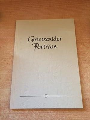 Grünwalder Porträts - Band I: Ernst, Max und