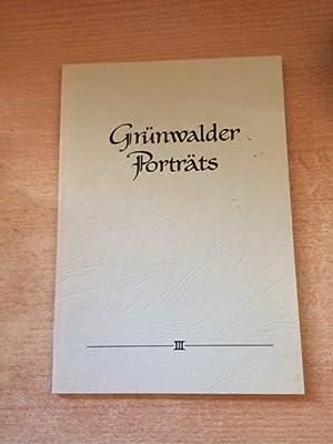 Grünwalder Porträts - Band III: Ernst, Max und