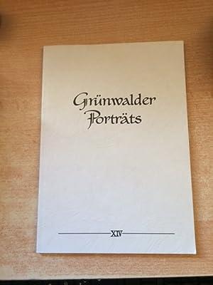 Grünwalder Porträts - Band XIV: Ernst, Max und