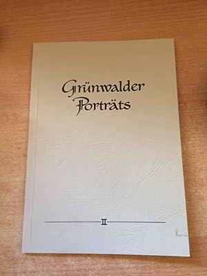 Grünwalder Porträts - Band II: Ernst, Max und