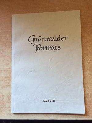 Grünwalder Porträts - Band XXXVIII: Ernst, Max und
