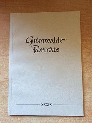 Grünwalder Porträts - Band XXXIX: Ernst, Max und