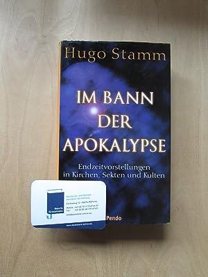 Im Bann der Apokalypse - Endzeitvorstellungen in: Stamm, Hugo: