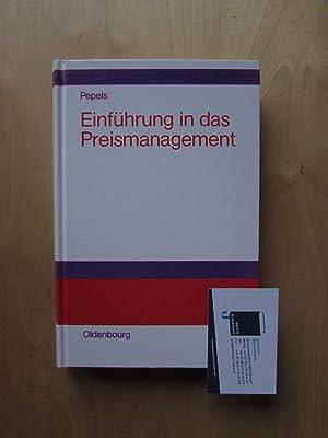 Einführung in das Preismanagement: Pepels, Werner: