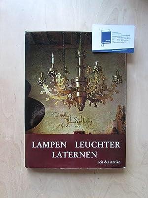 Lampen, Leuchten und Laternen seit der Antike: Heintschel, Hella, Brigitte