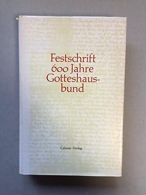 Festschrift 600 Jahre Gotteshausbund (Zum Gedenken an: Pörimann, P., Otto