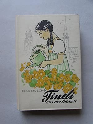 Fineli aus der Altstadt: Muschg, Elsa: