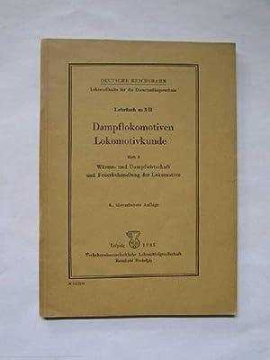Dampflokomotiven / Lokomotivkunde - Heft 3: Wärme-: Deutsche Reichsbahn: