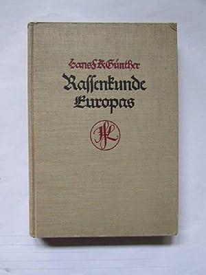 Rassenkunde Europas (Mit besonderer Berücksichtigung der Rassengeschichte: Günther, Hans S.