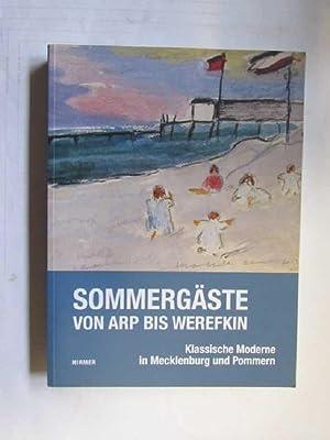 Sommergäste - Von Arp bis Werefkin (Klassische: Napp, Antonia, Kornelia