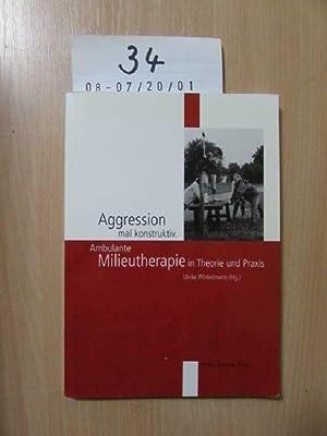 Aggression mal konstruktiv - ambulante Milieutherapie in: Winkelmann, Ulrike: