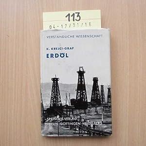 Erdöl. Naturgeschichte eines Rohstoffes: K., Krejci-Graf: