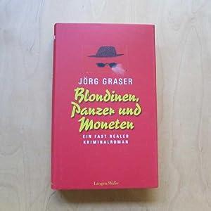 Blondinen, Panzer und Moneten: Ein fast realer: Graser, Jörg: