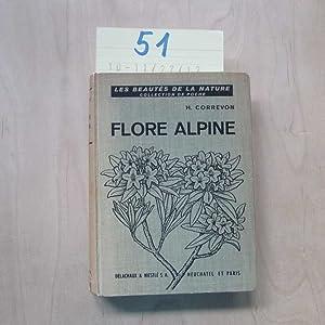 Flore Alpine - Avec un portrait de: Dr.Correvon, Henry:
