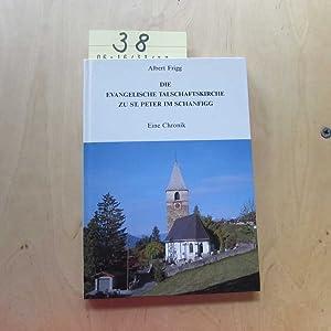 Die evangelische Talschaftskirche zu St.Peter im Schanfigg: Frigg, Albert: