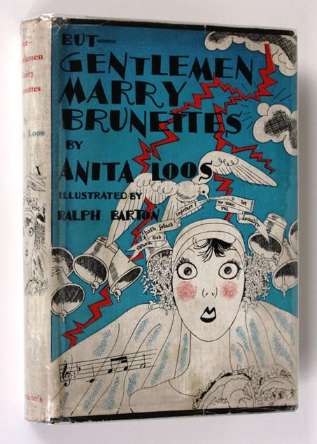 But - Gentlemen Marry Brunettes: Anita Loos
