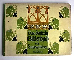 Das Deutsche Bilderbuch No 6 Sneewitchen: Franz Juttner