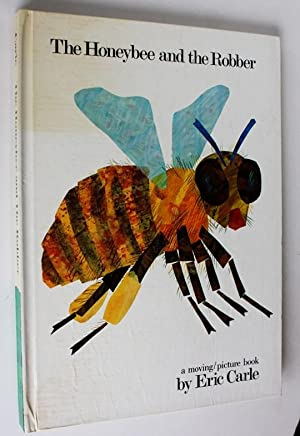 The Honeybee And The Robber: Carle, Eric
