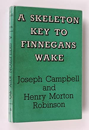A Skeleton Key to Finnegans Wake: J.Campbell, H.M.Robinson