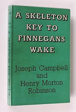 A Skeleton Key to Finnegans Wake: J. Campbell, H.M. Robinson