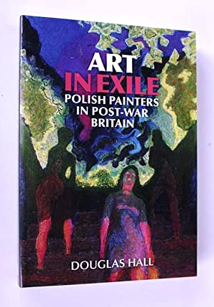 Art in Exile: Polish Painters in Post-War Britain: Douglas Hall