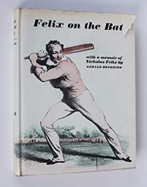 Felix on the bat being a memoir: Gerald Brodribb