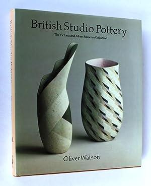 British Studio Pottery: Victoria and Albert Museum: Oliver Watson