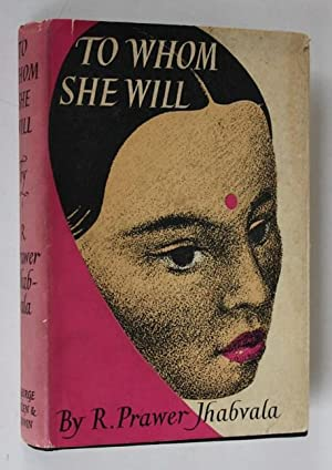 To Whom She Will: R.Prawer Jhabvala