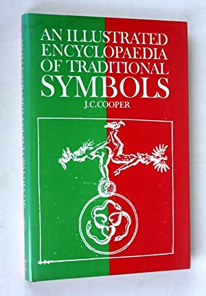 An Illustrated Encyclopaedia of traditional Symbols: J.C.Cooper