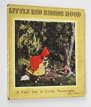 Little Red Riding Hood. A fairy tale in colour photography