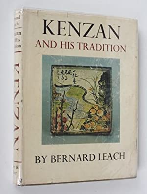 Kenzan and His Tradition. The Lives and: Bernard Leach