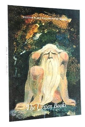 The Urizen Books (William Blake's Illuminated Books: David Worrall (editor)