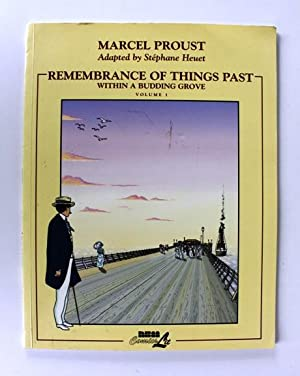 Remembrance of Things Past. Within a budding: Marcel Proust