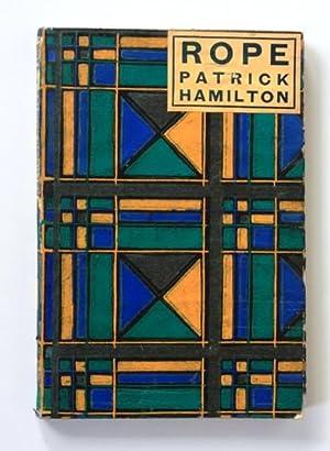 Rope: A Play: Patrick Hamilton