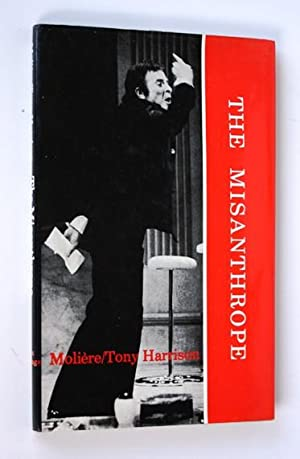 The Misanthrope: Moliere, Tony Harrison