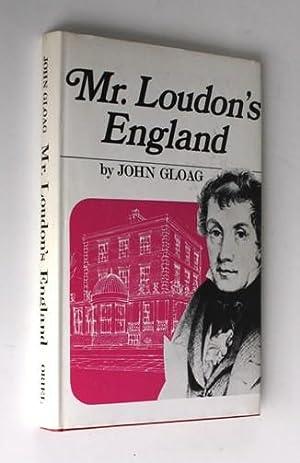 Mr. Loudon's England: John Gloag