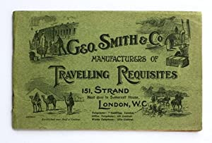 Geo.Smith & Co. Manufacturers of Travelling Requisites. 151 Strand, London