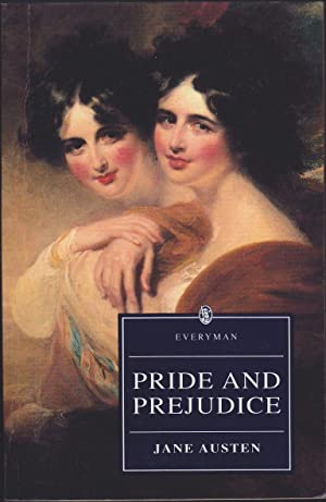 Pride & Prejudice (Everyman Library): Jane Austen