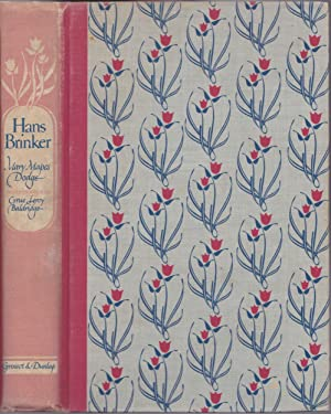 Hans Brinker; or, The Silver Skates, a: Mary Mapes Dodge