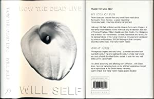 How the Dead Live (First UK Edition): Will Self
