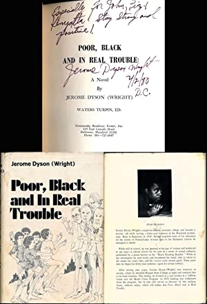 Poor, Black and in Real Trouble (Signed: Dyson (Wright), Jerome