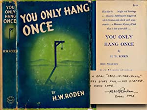 You Only Hang Once (First Edition, signed)