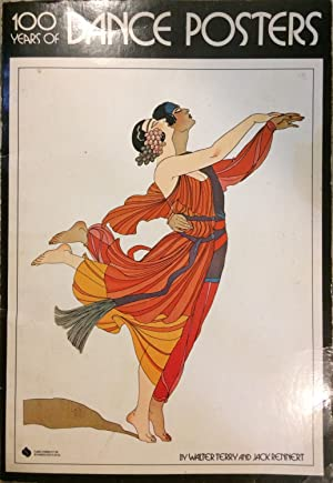 100 Hundred Years of Dance Posters [Paperback]: Walter Terry; Jack