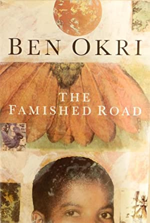The Famished Road: Okri, Ben