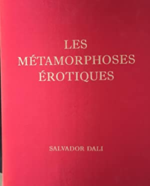 Les Metamorphoses Erotiques with Hand Signed Etching by Salvador Dali Plus Extra Suite of ...