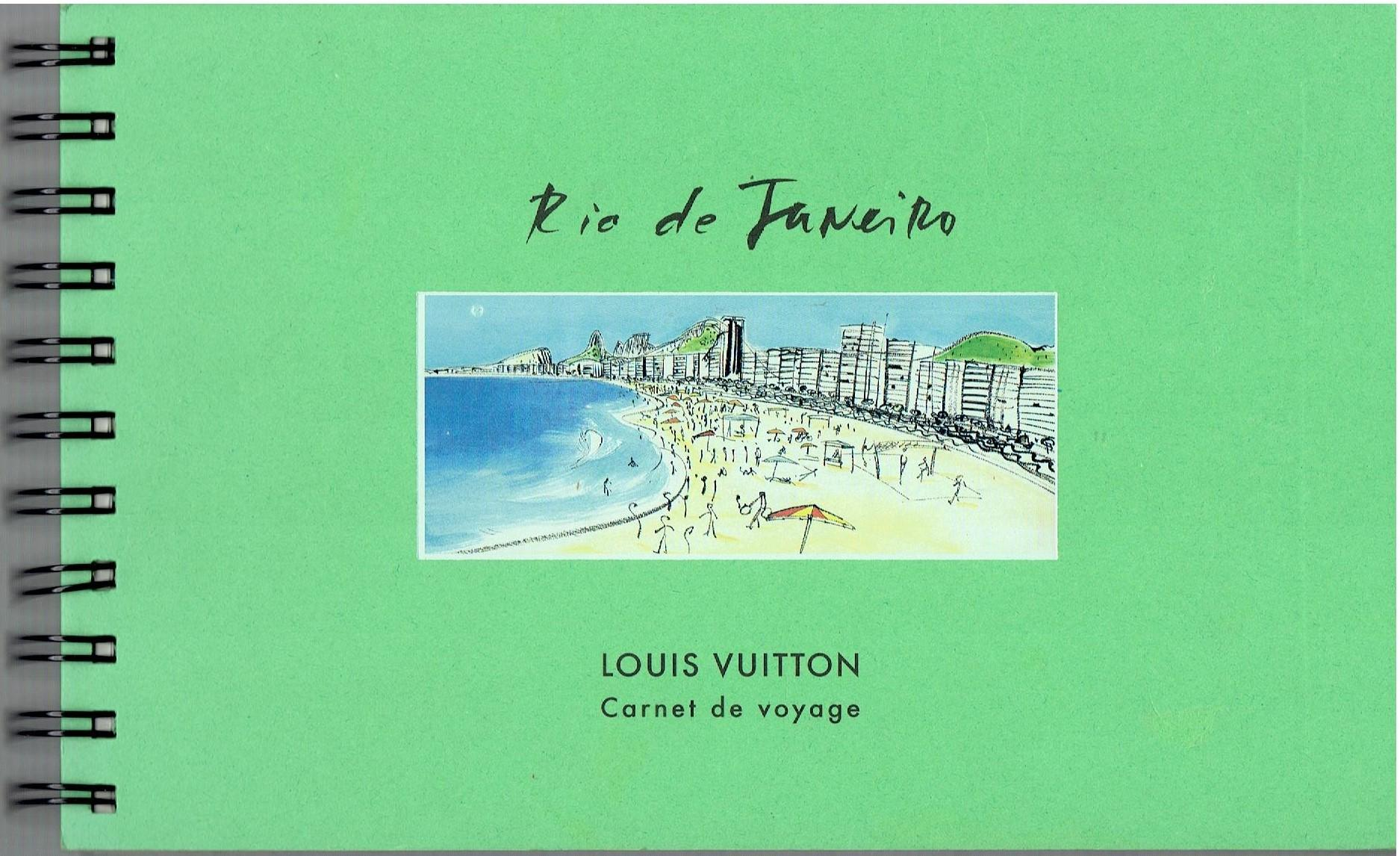 Rio de Janeiro - Louis Vuitton Carnet de Voyage Louis Vuitton Very Good Softcover One in a series of special limited publications created by Louis Vuitton that contain sketches, drawings and paintings of a particular place in the wo