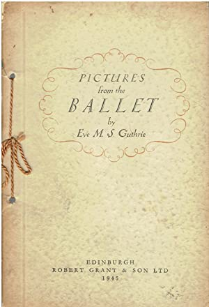 Pictures from the Ballet by Eve M.S.