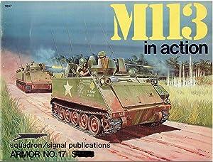 M113 in Action (Armor No. 17) -2017: Stephen Tunbridge